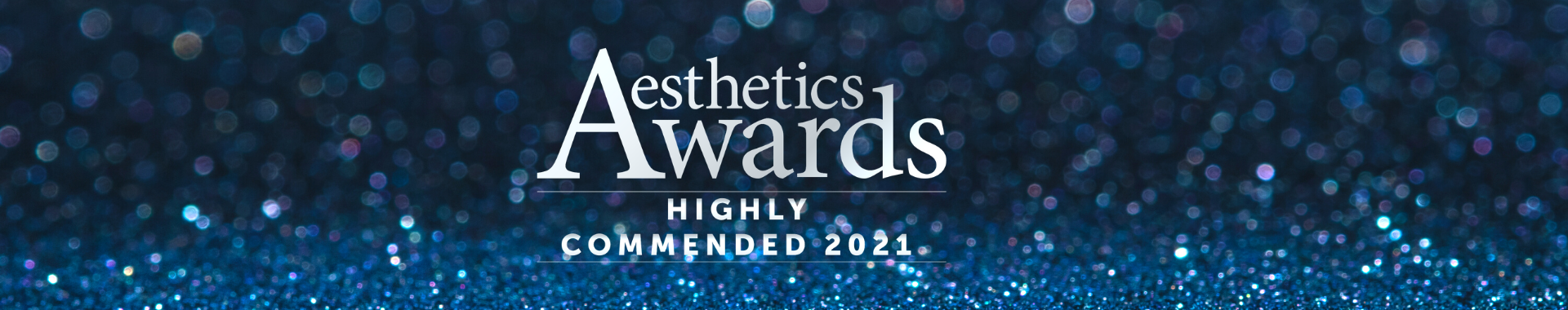 Aesthetics Awards 2021 Highly Commended